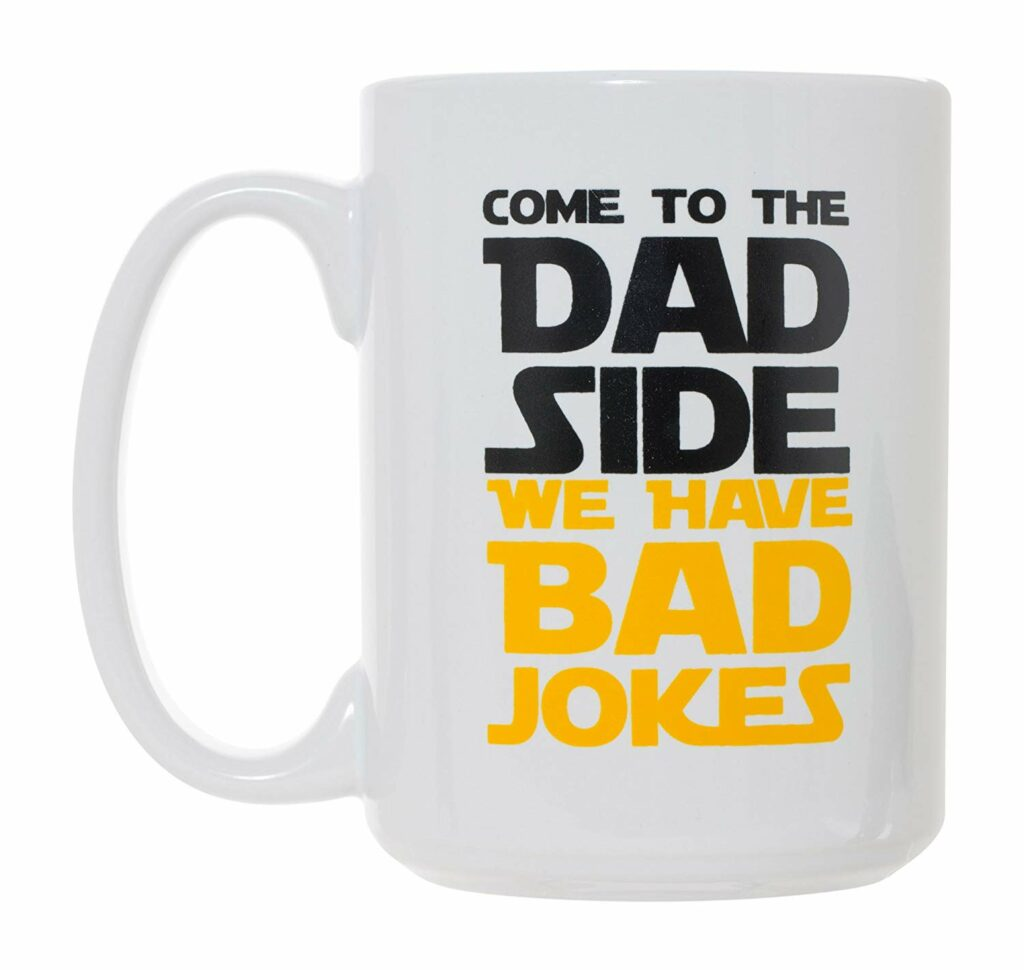 "White Star Wars style mug reading ""COME TO THE DARK SIDE"" in black text and then in yellow text: ""WE HAVE BAD JOKES"""