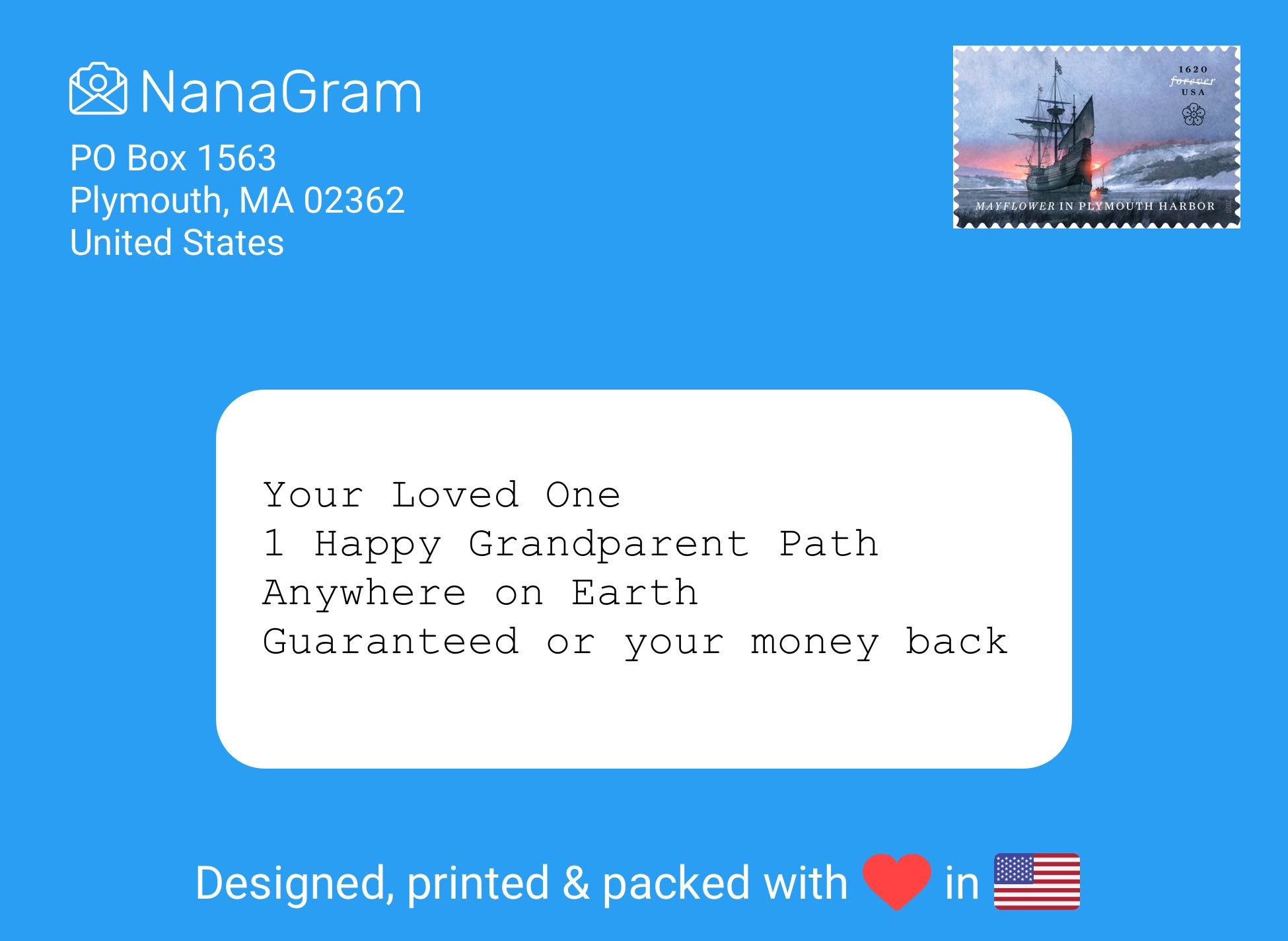 Blue envelope with NanaGram return address in Plymouth MA. In the address block it reads: Your Happy Loved One / One Happy Grandparent Road / Any Country Worldwide