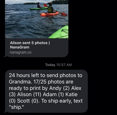 iPhone screen shot showing the same photo of the two fish caught, below it is a reminder text message reading: 24 hours left to send photos to Grandma. 17/25 photos are ready to print by Andy (2) Alex (3) Alison (11) Adam (1) Katie (0) Scott (0). To ship early, text ship.