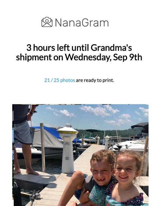 Reminder email showing '3 hours left until Grandma's shipment on Wednesday, Sep 9th' then 21/25 photos ready to print followed by the photo of the two kids with the fish.